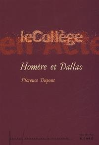 Florence Dupont - Homère et Dallas - Introduction à une critique anthropologique.