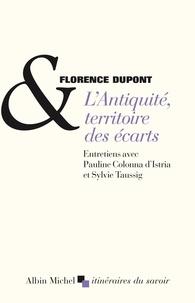Florence Dupont - L'antiquité, territoire des écarts.