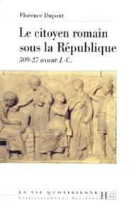 Accentsonline.fr LE CITOYEN ROMAIN SOUS LA REPUBLIQUE. - 509-27 avant J-C Image