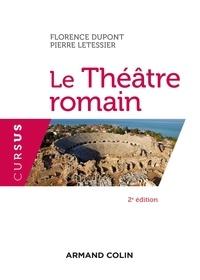 Florence Dupont et Pierre Letessier - Le théâtre romain.