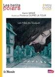 Florence Dupré La Tour et Karim Miské - Les Filles du Touquet.