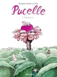 Florence Dupré La Tour - Pucelle  - Tome 1.