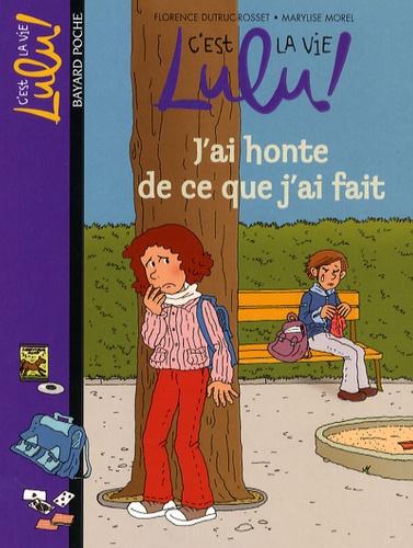 C U0026 39 Est La Vie Lulu   Tome 15  J U0026 39 Ai Honte De Ce Que    De Florence Dutruc-rosset - Poche