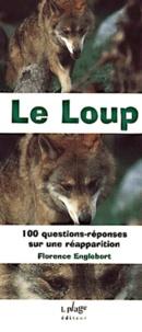 Galabria.be Le loup. 100 questions-réponses sur une réapparition Image