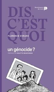 Florence Evrard - Dis, c'est quoi un génocide ?.