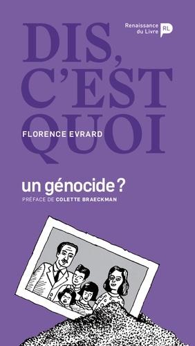 Dis, c'est quoi un génocide ?