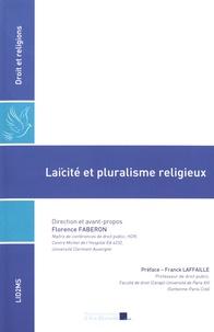 Laïcité et pluralisme religieux - Florence Faberon |