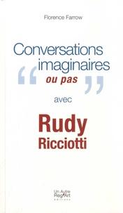 """Florence Farrow - Conversations imaginaires """"ou pas"""" avec Rudy Ricciotti."""