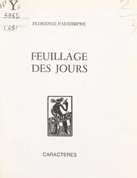 Florence Faucompré et Bruno Durocher - Feuillage des jours.