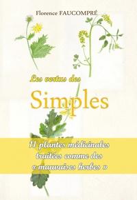 Les vertus des simples - 10 plantes médicinales traitées comme de mauvaises herbes.pdf