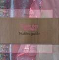Florence Ferrari - Guide des Textiles - Edtion bilingue français/anglais.
