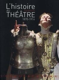 Florence Fix - L'Histoire au théâtre (1870-1914).