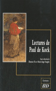 Florence Fix et Marie-Ange Fougère - Lectures de Paul de Kock.
