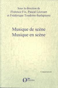 Florence Fix et Pascal Lécroart - Musique de scène, musique en scène.