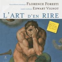 Florence Foresti et Edwart Vignot - L'art d'en rire.