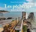 Florence Forni et Andréa Guérin - Les pêcheries de la Côte de Jade.
