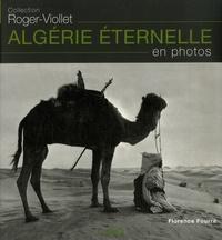 Florence Fourré-Guibert - Algérie éternelle - En photos.