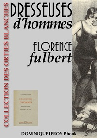 Florence Fulbert et Jim Black - Dresseuses d'hommes - Dialogues intimes.