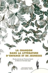 Florence Gaiotti et Eléonore Hamaide-Jager - La chanson dans la littérature d'enfance et de jeunesse.