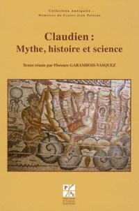 Florence Garambois-Vasquez - Claudien : Mythe, histoire et science - Journée d'étude du jeudi 6 novembre 2008, Université Jean Monnet de Saint Etienne.
