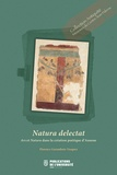 Florence Garambois-Vasquez - Natura delectat - Ars et Natura dans la création poétique d'Ausone.