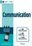 Florence Garnier et Guillaume Halphen - Just in Time Communication - + de 40 Plans d'action+ de 40 Plannings+ de 170 Best practices.