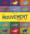 Florence Gauthey - Le mouvement dans l'art.