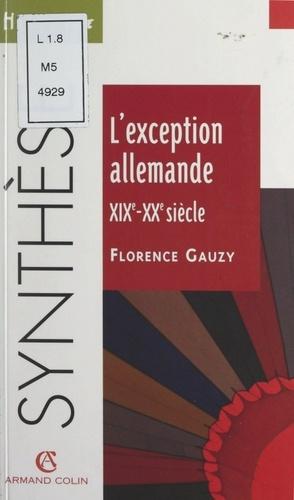 L'exception allemande, XIXe-XXe siècle