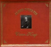 Florence Gentner - Album d'une vie : Victor Hugo.