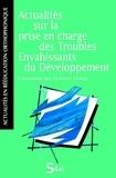 Florence George - Actualités sur la prise en charge des Troubles Envahissants du Développement.