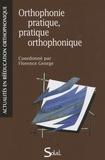 Florence George - Orthophonie pratique, pratique orthophonique - Actes du colloque.