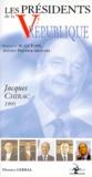 Florence Gerbal - Les présidents de la Ve République - Jacques Chirac, 1995.