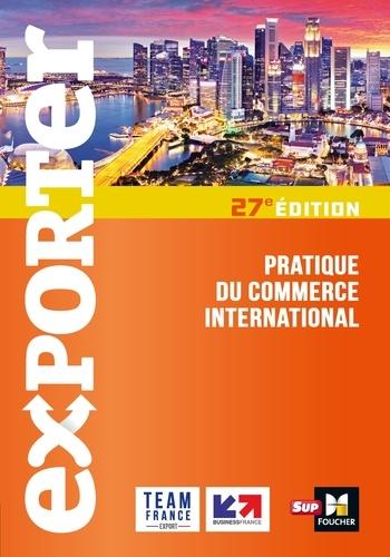 Florence Gervais - Exporter - Pratique du commerce international - 27e édition.