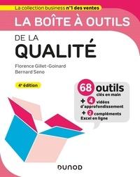 Florence Gillet-Goinard et Bernard Seno - La boîte à outils de la qualité - 68 outils clés en main + 4 vidéos d'approndissement + 2 compléments Excel en ligne.