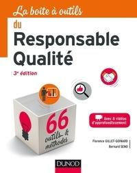Florence Gillet-Goinard et Bernard Seno - La boîte à outils du responsable qualité - 3e éd.