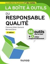 Florence Gillet-Goinard et Bernard Seno - La boîte à outils du responsable qualité.