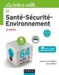 Florence Gillet-Goinard et Christel Monar - La boîte à outils en Santé-Sécurité-Environnement - 3e éd. - 64 outils et méthodes.