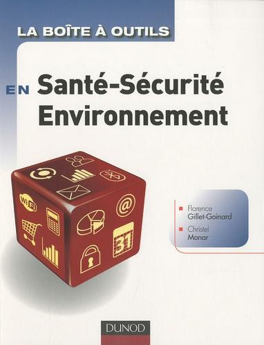 Florence Gillet-Goinard et Christel Monar - La boite à outils en santé-sécurité-environnement.