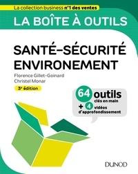 Florence Gillet-Goinard et Christel Monar - La boite à outils santé-sécurité-environnement.