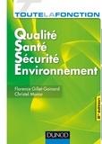 Florence Gillet-Goinard et Christel Monar - Toute la fonction QSSE - 2e éd..