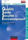 Florence Gillet-Goinard et Christel Monar - Toute la fonction QSSE (Qualité/ sécurité/ Environnement) - SAvoir/ Savoir-faire/ Savoir être.