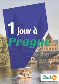 Florence Gindre - 1 jour à Prague - Un guide touristique avec des cartes, des bons plans et les itinéraires indispensables.
