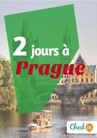 Florence Gindre - 2 jours à Prague - Un guide touristique avec des cartes, des bons plans et les itinéraires indispensables.
