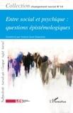 Florence Giust-Desprairies - Entre social et psychique : questions épistémologiques.