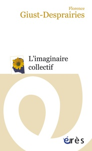 Florence Giust-Desprairies - L'imaginaire collectif.