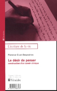 Florence Giust-Desprairies - Le désir de penser - Construction d'un savoir clinique.