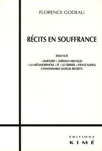 Florence Godeau - Recits en souffrance.