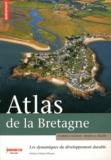 Florence Gourlay et Ronan Le Délézir - Atlas de la Bretagne - Les dynamiques du développement durable.