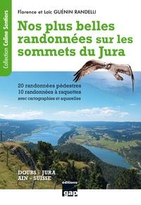 Florence Guénin Randelli et Loïc Guénin Randelli - Nos plus belles randonnées sur les sommets du Jura.