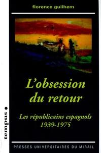 Histoiresdenlire.be L'obsession du retour - Les républicains espagnols 1939-1975 Image